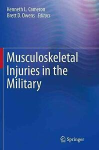 Musculoskeletal Injuries in the Military (English) Paperback Book Free Shipping!