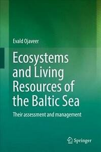 Ecosystems and Living Resources of the Baltic Sea: Their assessment and manageme