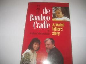 The Bamboo Cradle: a Jewish father's story   ENGLISH book