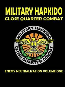 Military Hapkido Enemy Neutralization by Gus Michalik (English) Paperback Book F