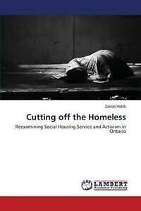 Cutting Off the Homeless by Habib Zainab (English) Paperback Book Free Shipping!