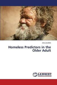 Homeless Predictors in the Older Adult by Lewallen Jina (English) Paperback Book