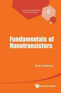 Essential Physics of Nanoscale Transistors by Mark Lundstrom (English) Hardcover