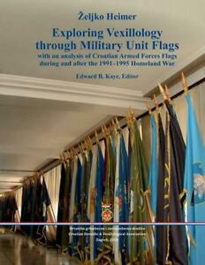 Exploring Vexillology through Military Unit Flags (English) Paperback Book Free
