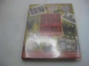 Growing Up Jewish in America: An Oral History edited by Harvey