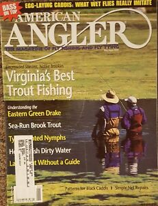 American Angler Magazine May June 1999 Virginia#x27;s Best Trout Fishing