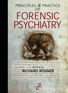 Principles and Practice of Forensic Psychiatry 2Ed Principles Practices $75.99