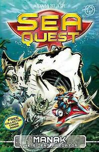 Sea Quest: Manak the Silent Predator: Book 3 by Adam Blade English Paperback B