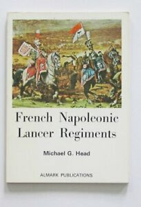 French Napoleonic Lancer Regiments by Head Michael G. Paperback Book The Fast