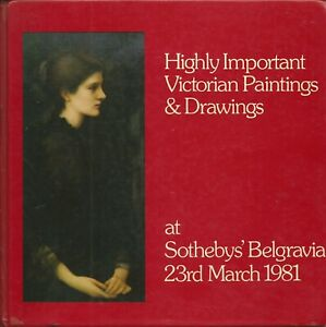 SOTHEBY'S Important 19C Victorian Paintings Burne Jones Gaskell Coll Catalog 81 $99.95