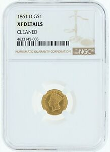 1861-D NGC XF Details Cleaned G$1 Type 3 Gold Dollar Rare Gold Coin Civil War