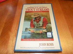 Trout Unlimited#x27;s Guide to America#x27;s 100 Best Trout Streams Stream Fishing Book