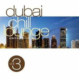 Various Artists - Dubai Chill Lounge Vol.3 - Various Artists CD XMVG The Fast