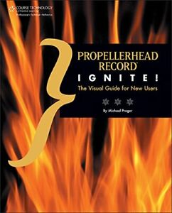 Propellerhead Record Ignite by Prager New 9781435455603 Fast Free Shipping. $46.84