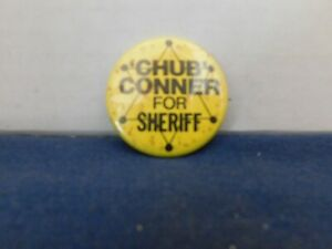 Vintage Chub Conner for Sheriff Political Pin Pinback Douglas County IL