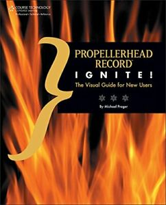Propellerhead Record Ignite by Prager Michael Paperback Book The Fast Free $11.37