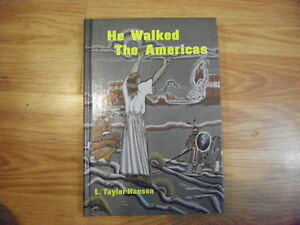 Brand New He Walked the Americas by L. Taylor Hansen Hardcover $19.45