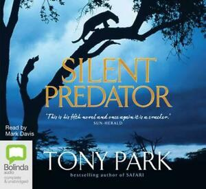 Silent Predator: 13 Spoken Word by Tony Park English Compact Disc Book Free Sh