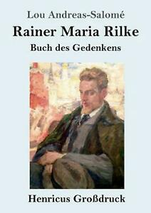 Rainer Maria Rilke grossdruck by Lou Andreas salome German Paperback Book Fr