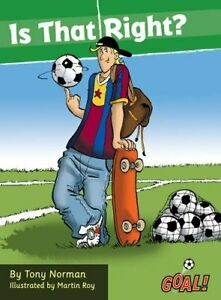 Is That Right?: Level 3 Goal Series Norman 9781841678627 Free Shipping . $10.95