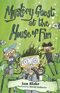Mystery Guest at the House of Fun Stinky Finger by Blake Jon Paperback Book