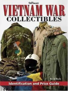 Warmans Vietnam War Collectibles Identification amp; Price Guide by Doyle $49.00