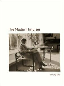 The Modern Interior by Sparke New 9781861893727 Fast Free Shipping.. $33.52