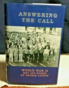 Answering The Call WWII Men Women Thomas County Georgia by Haydel hc 2000 True $23.00