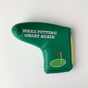 Make Putting Great Again Magnetic Golf Blade Putter Cover $19.99