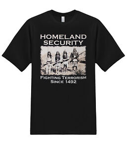 Homeland Security Native American Fighting Terrorism New Mexico Graphic T Shirt $14.95