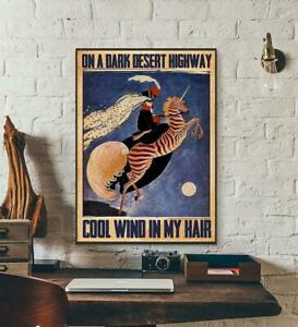 On a Dark Desert highway Cool Wind In My Hair Poster No Frame $16.99