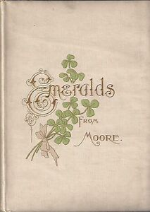 THOMAS MOORE quot;Emeralds from Moorequot; ca. 1901 POETRY Chromolithography $25.00