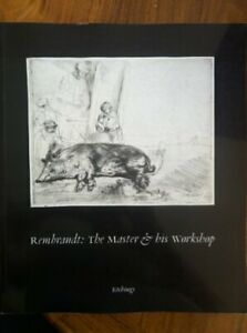 Rembrandt: Etchings: The Master and His Workshop by Bevers Holm. Paperback The $23.96