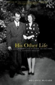 His Other Life: Searching For My Father His First Wife and Tennessee Williams $5.25