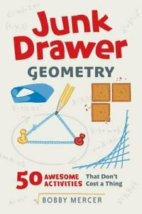 Junk Drawer Geometry: 50 Awesome Activities That Don#x27;t Cost a Thing Junk Drawer $8.33