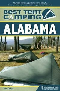 Best Tent Camping: Alabama: Your Car Camping Guide to Scenic Beauty the Soun...
