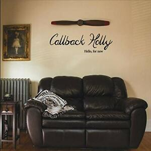 Callback Holly `Hello For Now` CD NEW