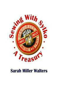 Sewing with Sylko a Treasury by Sarah Walters English Paperback Book Free Sh $18.04