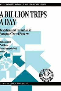 A Billion Trips a Day: Tradition and Transition in European Travel Patterns by I $286.09
