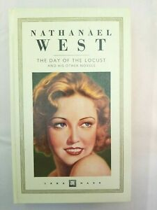 DAY OF LOCUST AND HIS OTHER NOVELS By Nathaniel. West Hardcover W4 $24.99