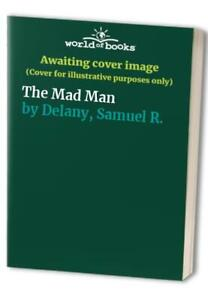 The Mad Man by Delany Samuel R. Paperback Book The Fast Free Shipping