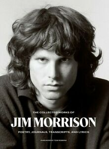 The Collected Works of Jim Morrison: Poetry Journals Transcripts and Lyrics $31.60