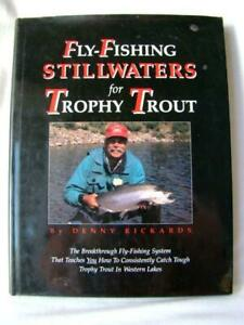 1997 1st Ed. HB DJ FLY FISHING STILLWATERS for TROPHY TROUT Book Signed Rickards