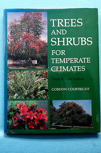 Trees and Shrubs for Temperate Climates Courtright Third Revised Ed.