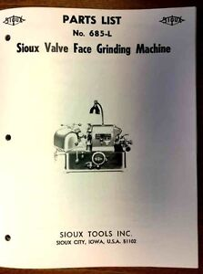 Sioux Model 685L Valve Grinder Parts Manual   $16.45