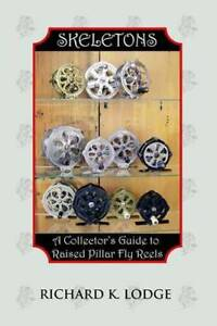 Vintage Skeleton Raised Pillar Fly Reel Collector Guide