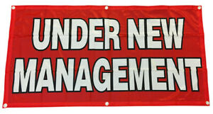 2x4 ft UNDER NEW MANAGEMENT Banner Sign Polyester Fabric rb $13.99