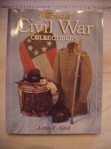 WARMANS CIVIL WAR COLLECTIBLES GRAF; VALUES ID REFERENCE WEAPONS BULLETS FLAGS $13.99