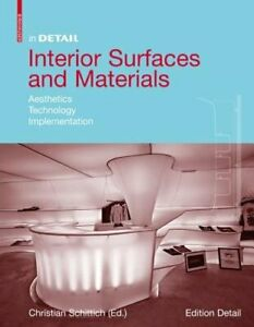 Interior Surfaces and Materials: Aesthetics, Technology, Implementation: Used