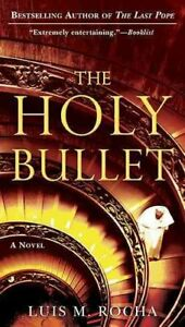 Holy Bullet, Paperback by Rocha, Luis M.; McAllister, Robin (TRN), Brand New,...